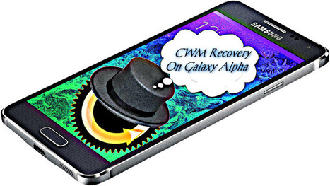 Install ClockWorkMod Recovery On Samsung Galaxy Alpha Now | Akshay | Scoop.it