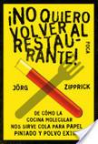 No quiero volver al restaurante! | Claves de la gestión culinaria | Scoop.it
