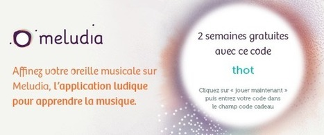 Développer son oreille musicale par le jeu avec Meludia | Serious game | Scoop.it