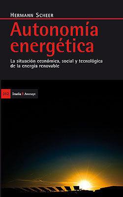 Fundación Terra - Publicaciones - Publicaciones varias - Autonomía energética. La situación económica, social y tecnológica de la energía renovable   ENTROPIA   Scoop.it