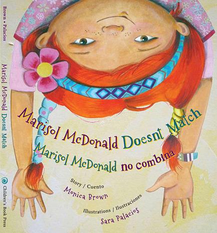 Monica Brown - Children's Book Author - Books > Marisol McDonald Doesn't Match/Marisol McDonald no combina | Black-Eyed Susan Picture Books  2013 - 2014 | Scoop.it