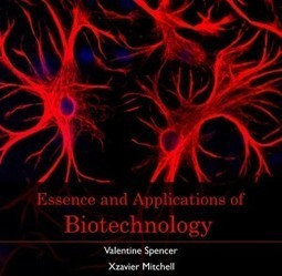 Essence and Applications of Biotechnology | E-books on Biotechnology | E-Books India | Scoop.it