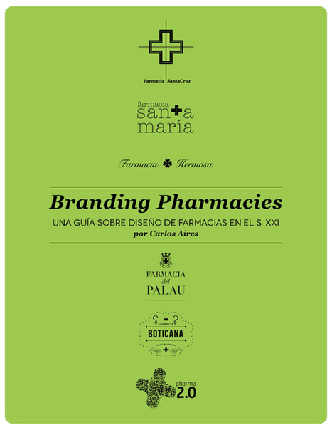Branding Pharmacies. Una guía de diseño de farmacias en s.XXI. | Farmacia | Scoop.it