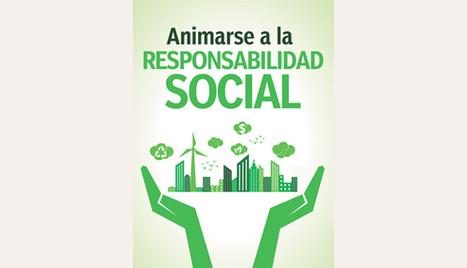 Animarse a la Responsabilidad Social | Cronista Comercial | RESPONSABILIDAD SOCIAL EN LAS PYME | Scoop.it