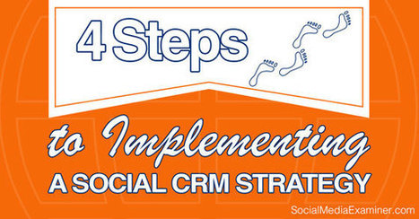4 Steps to Implementing a Social CRM Strategy   Social Media, SEO, Mobile, Digital Marketing   Scoop.it