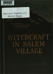 Witchcraft In Salem Village In 1692 Together With A Review Of The Opinions Of Modern Writers by Winfield Nevins | Eugenics | Scoop.it