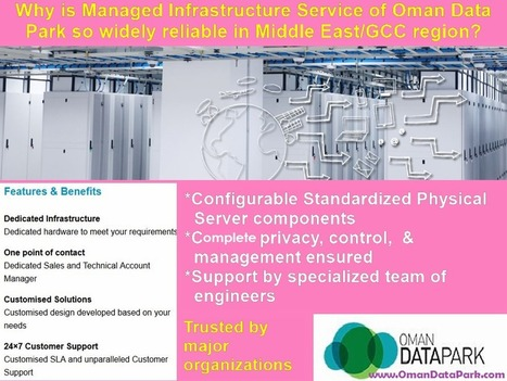 What makes #OmanDataPark the most reliable Middle East Managed IT Service Provider? | Web Development Services | Scoop.it