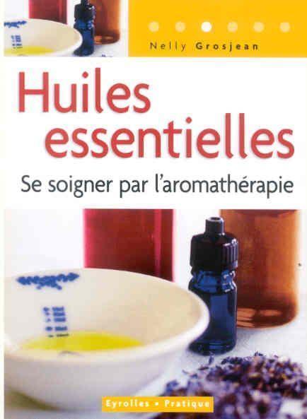 Aromathérapie, 10 règles d'or   Huiles essentielles HE   Scoop.it