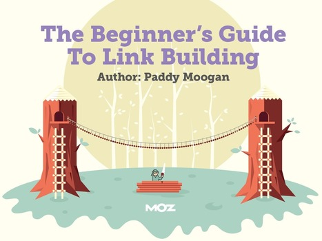 What Is Link Building & Why Is It Important? - Beginner's Guide to Link Building | Oregon Startup | Scoop.it