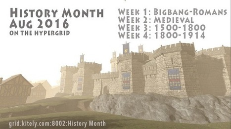 History Month in August | Virtual Worlds, Virtual Reality & Role Play | Scoop.it