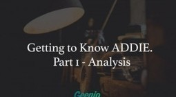 Getting To Know ADDIE: Part 1 – Analysis   Xplora Teaching Tips, Tricks and Tools   Scoop.it