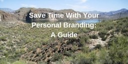 Save Time With Your Personal Branding: A Guide | Translation Industry & Business | Scoop.it