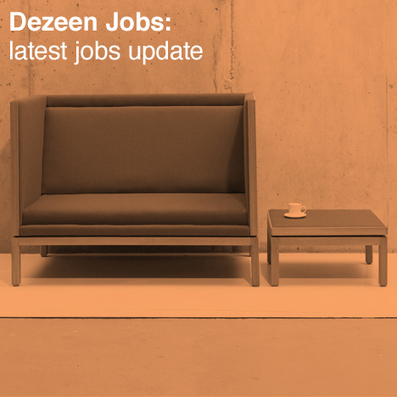 Dezeen Jobs: latest jobs update | What's new in Design + Architecture? | Scoop.it