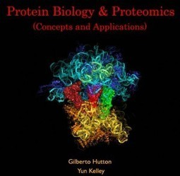 Protein Biology & Proteomics (Concepts and Applications)   E-books on Life Science and BioMedical   E-Books India   Scoop.it