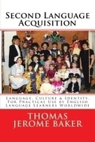 """Second Language Acquisition"" by Thomas Jerome Baker 