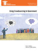 Using Crowdsourcing In Government | IBM Center for the Business of Government | Go to the Crowd | Scoop.it