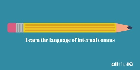 Internal Comms Glossary | All Things IC | SocialMoMojo Web | Scoop.it