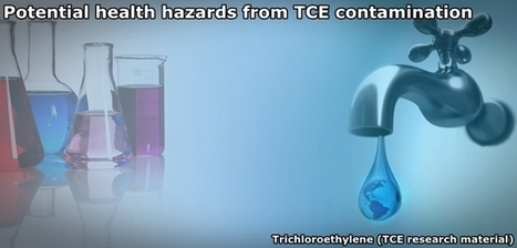 Water education: TCE - Old chemicals spark new water concern | Save the Water | Water Education | Scoop.it