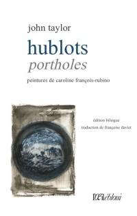 Hublots de John Taylor-Françoise Daviet et Caroline François-Rubino, par Serge Martin | TdF  |    Critique & Revues | Scoop.it