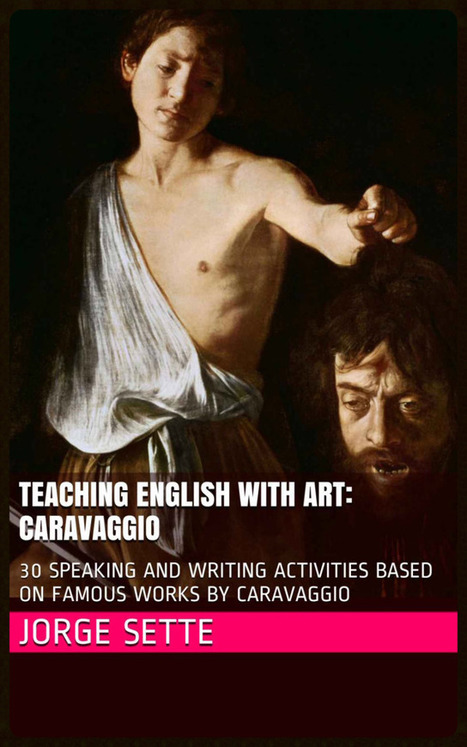 Teaching English with Art: Caravaggio | Teaching languages worldwide | Scoop.it