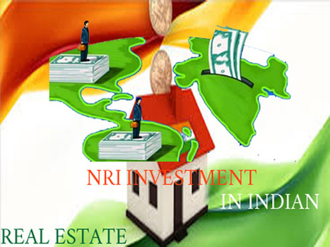 Indian Real Estate Market - Investment Opportunities for NRIs | Property Reviews, Rating | Scoop.it