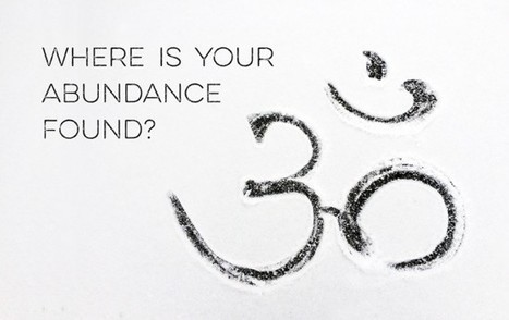 A Texan Take on Abundance, By Way of India | Mindfulness Practice | Scoop.it