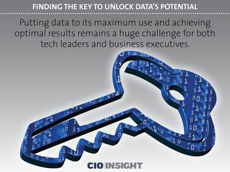 Finding the Key to Unlock Data's Potential | digitalNow | Scoop.it