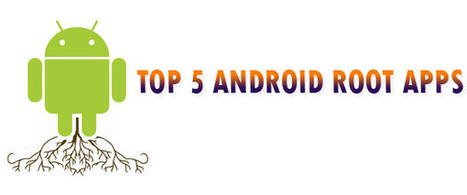 Top 5 Android Root Apps | Android Circle | Scoop.it