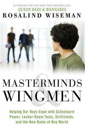 'Masterminds and Wingmen': Preparing your son for the pitfalls of a boy's world - TODAY.com | Gentleman's Corner & Health | Scoop.it