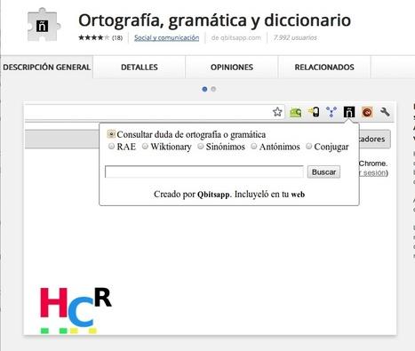 Ortografía, gramática y diccionario | Infografía. Google Chrome y sus extensiones en la Educación | Scoop.it