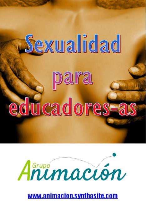 EDUCACION SEXUAL * Reflexiona sobre los siguientes... - Cursos Educacion Social | Cursos educacion, trabajo social, integracion social | Scoop.it