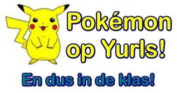 'Pokémon' op Yurls en dus nu ook in de klas: Yurls 'Pokémon' en Webpad 'Pokémon' | Edu-Curator | Scoop.it