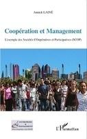 COOPÉRATION ET MANAGEMENT - L'exemple des Sociétés COopératives et Participatives (SCOP), Annick Lainé | La gouvernance des entreprises démocratiques | Scoop.it