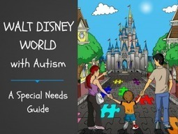 New Disney Travel Guide Empowers Families with Autism | Autism Spectrum Disorder | Scoop.it