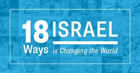 18 Ways Israel is Changing the World | Jewish Education Around the World | Scoop.it