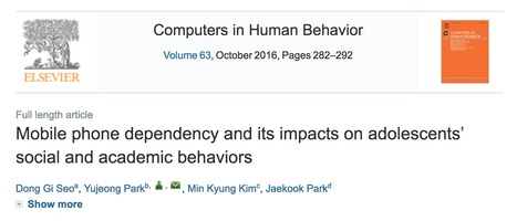 Mobile Phone Dependency and Its Impacts on Adolescents' Social and Academic Behaviors // Seo, Park, Kim, & Park, 2016 // Computers in Human Behavior, Elsevier | Screen Time, Wireless, and EMF Research | Scoop.it
