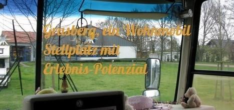 Grasberg, ein Wohnmobil Stellplatz mit Erlebnis-Potenzial | Rumtreiber on Tour | Scoop.it