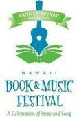 8th Annual Hawaii Book & Music Festival | * ~ * Good Bye @hawaiibuzz * ~ * | Scoop.it