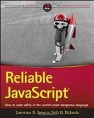 Reliable JavaScript: How to Code Safely in the World's Most Dangerous Language - PDF Free Download - Fox eBook | IT Books Free Share | Scoop.it