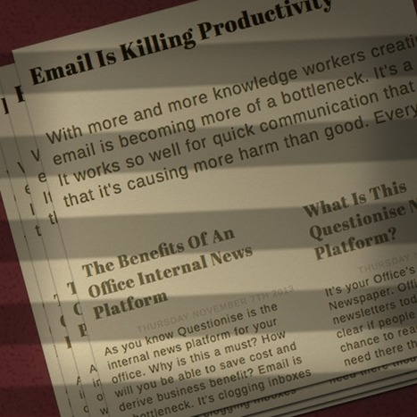Why Your Business Needs an Internal News Platform - Questionise | Questionise - How email is killing productivity | Scoop.it