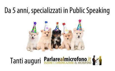 Parlarealmicrofono.it compie 5 anni e ti regala un nuovo video sul Public Speaking! | Webinar, WebConference, WebMeeting, WebTraining, Telesummit, Riunioni online, TeleSeminar and... | Scoop.it
