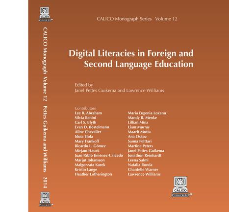 Digital Literacies in Language Education - CALICO | EFL Teaching Journal | Scoop.it