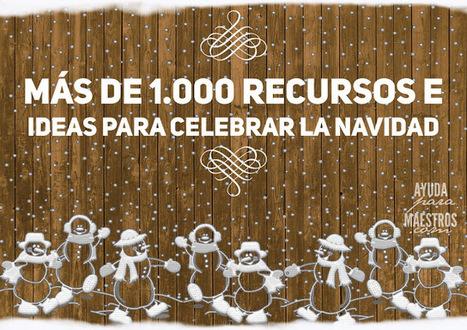 Más de 1.000 recursos e ideas para celebrar la Navidad | ENTORNOS VIRTUALES DE APRENDIZAJE | Scoop.it