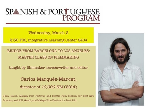 Carlos Marqués-Marcet's Master Class on Filmmaking | The UMass Amherst Spanish & Portuguese Program Newsletter | Scoop.it