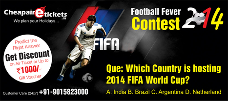 FIFA WORLD CUP 2014 - CHEAPAIRETICKETS | travel agent in noida | Scoop.it
