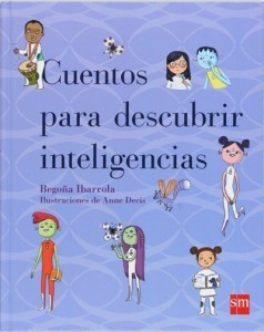 Cuentos para descubrir inteligencias…multiples | Educacion | Scoop.it