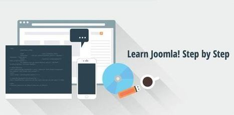 A Complete Guide of Useful Resources to Learn Joomla! Step by Step | JoomPlace Blog | Scoop.it