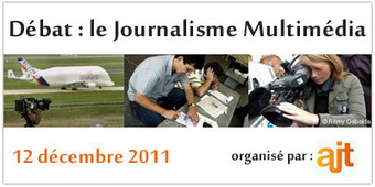 Débat : le journalisme multimédia – 12 décembre 2011 – 19h00 | La Cantine Toulouse | Coworking  Mérignac  Bordeaux | Scoop.it