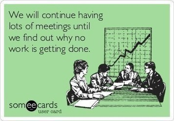 Work Meetings Are Destroying Business (And How to Destroy Them Back)   Change management   Scoop.it