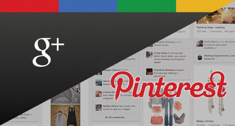 Google+ vs Pinterest: how to choose the right platform for your brand | memeburn | Everything Pinterest | Scoop.it